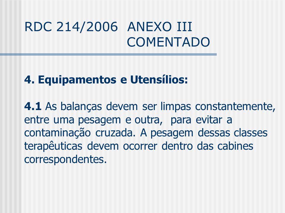 RDC 214/2006 ANEXO III COMENTADO 4.