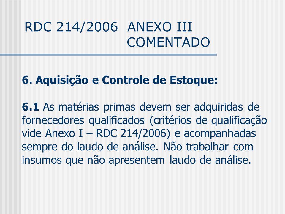 RDC 214/2006 ANEXO III COMENTADO 6.