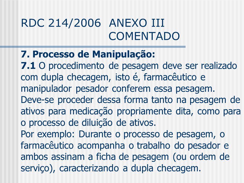 RDC 214/2006 ANEXO III COMENTADO 7.