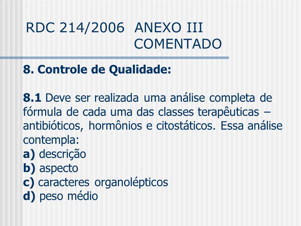 RDC 214/2006 ANEXO III COMENTADO 8.