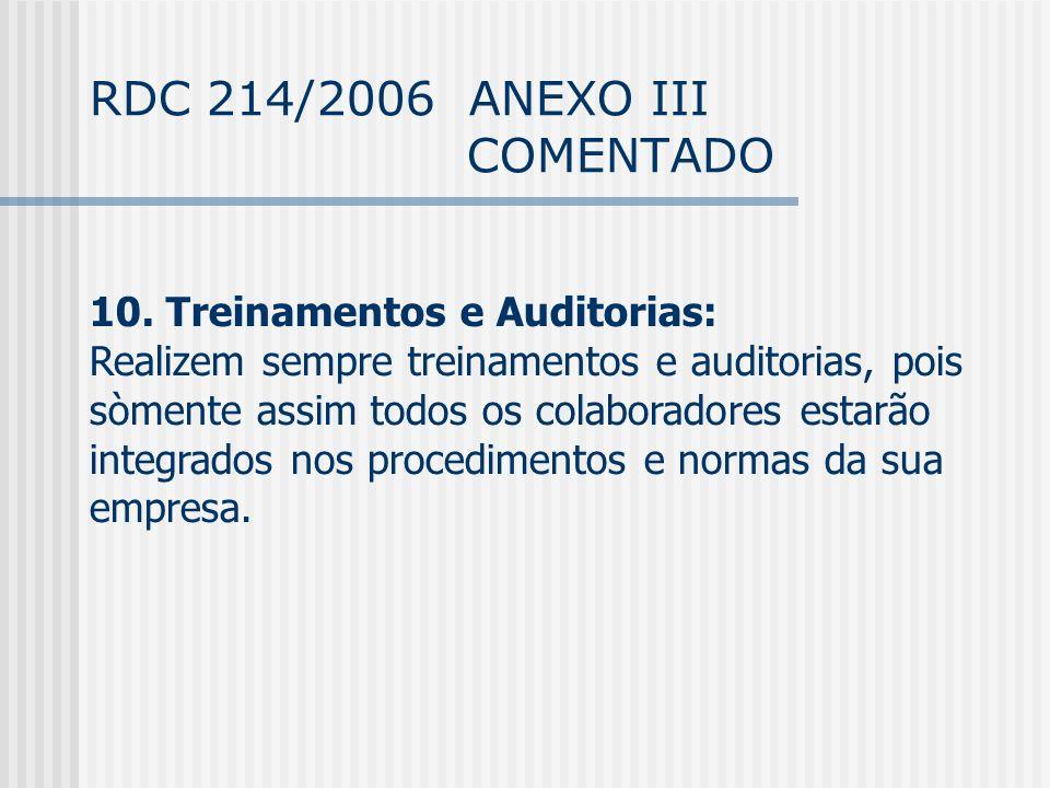 RDC 214/2006 ANEXO III COMENTADO 10.