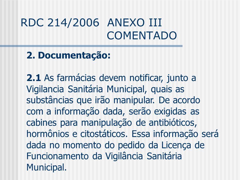 RDC 214/2006 ANEXO III COMENTADO 2.