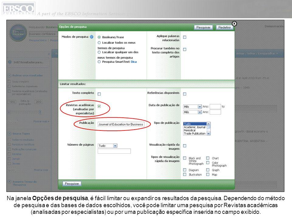 Na janela Opções de pesquisa, é fácil limitar ou expandir os resultados da pesquisa.