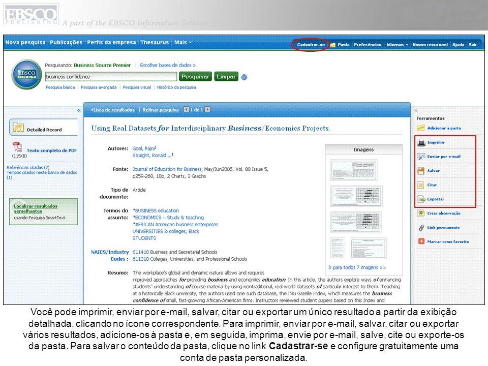Você pode imprimir, enviar por e-mail, salvar, citar ou exportar um único resultado a partir da exibição detalhada, clicando no ícone correspondente.