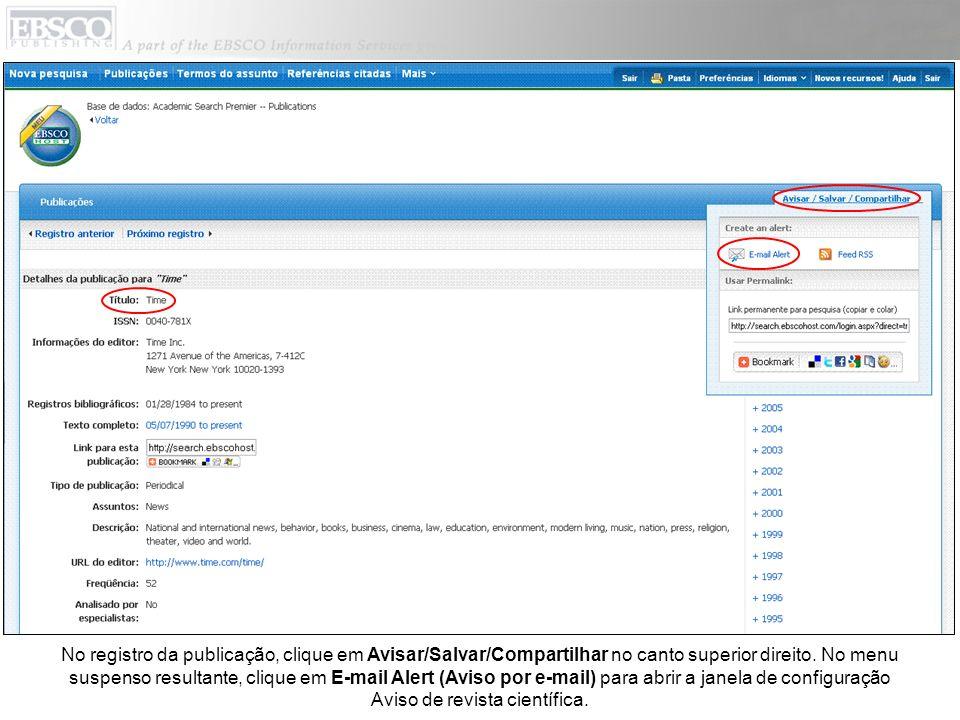 No registro da publicação, clique em Avisar/Salvar/Compartilhar no canto superior direito.