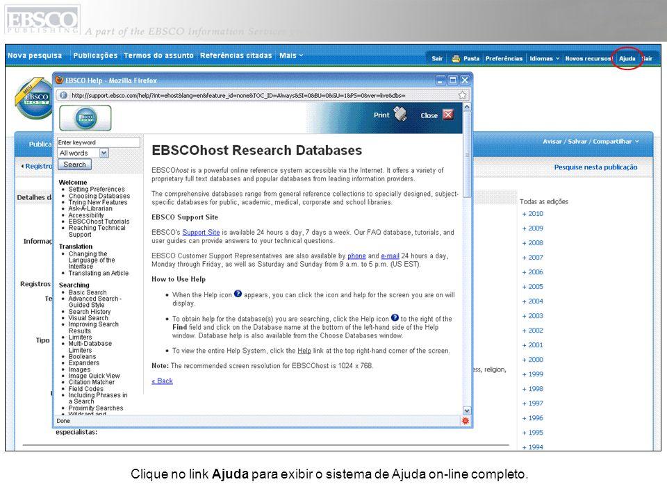 Clique no link Ajuda para exibir o sistema de Ajuda on-line completo.