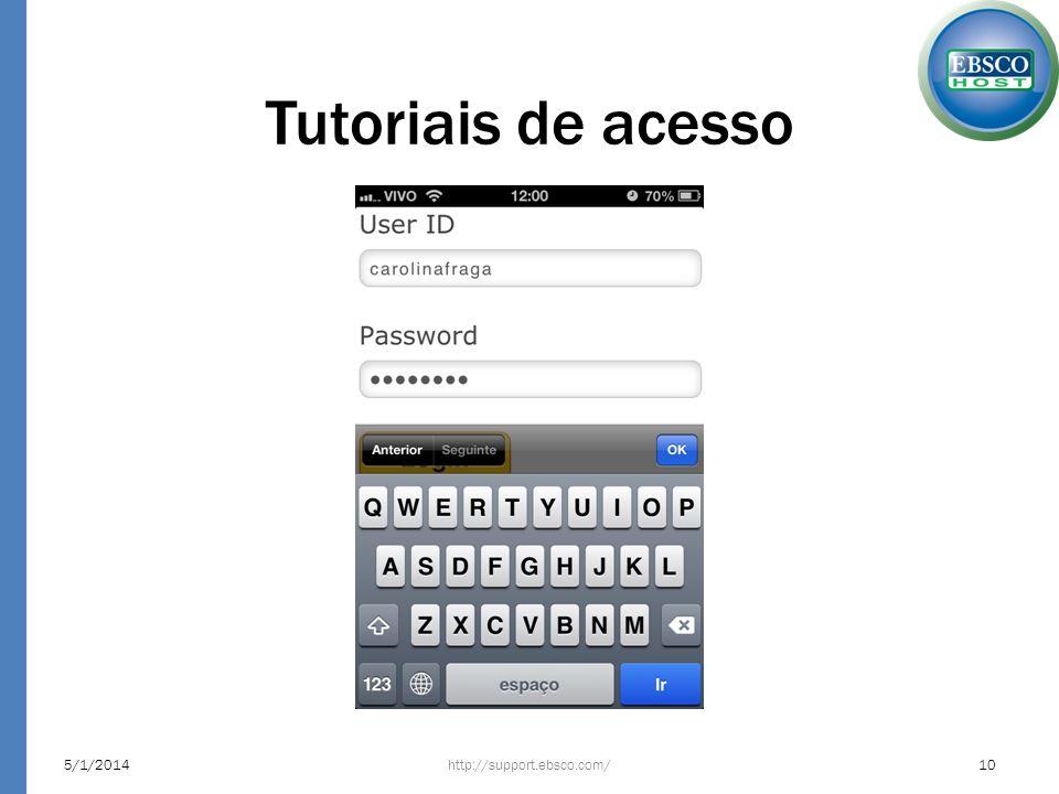 Tutoriais de acesso http://support.ebsco.com/5/1/201410