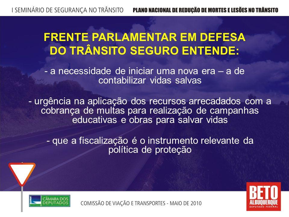 APESAR DOS BONS RESULTADOS, A LEI 11.705 PRECISA DE MAIS FISCALIZAÇÃO Segundo o DENATRAN, 30% dos veículos brasileiros estão em situação irregular.