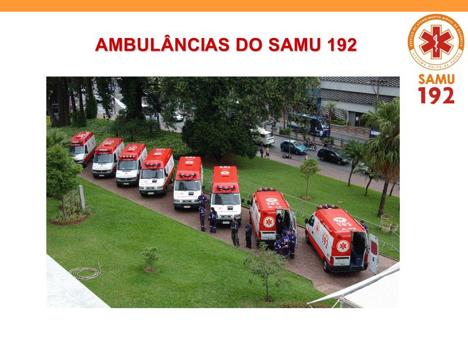 AMBULÂNCIAS DO SAMU 192