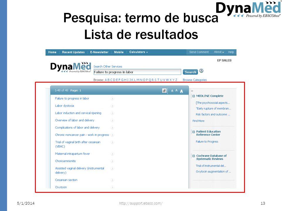 Pesquisa: termo de busca Lista de resultados http://support.ebsco.com/5/1/201413