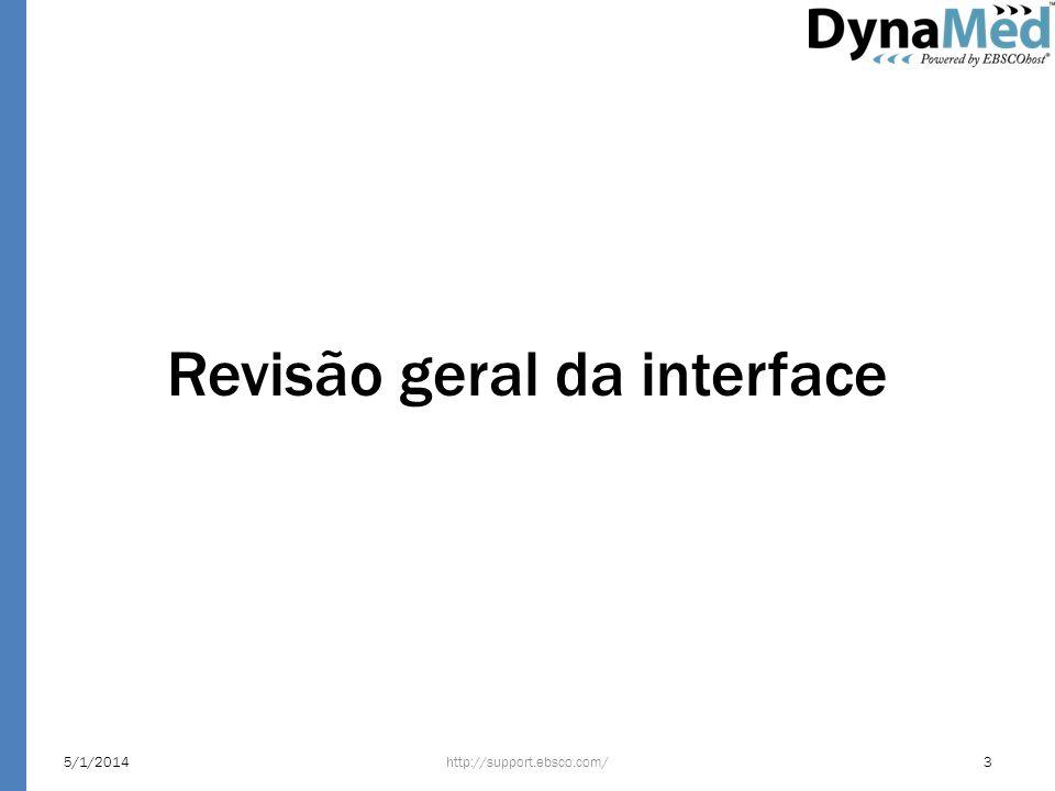 Revisão geral da interface 5/1/2014http://support.ebsco.com/3