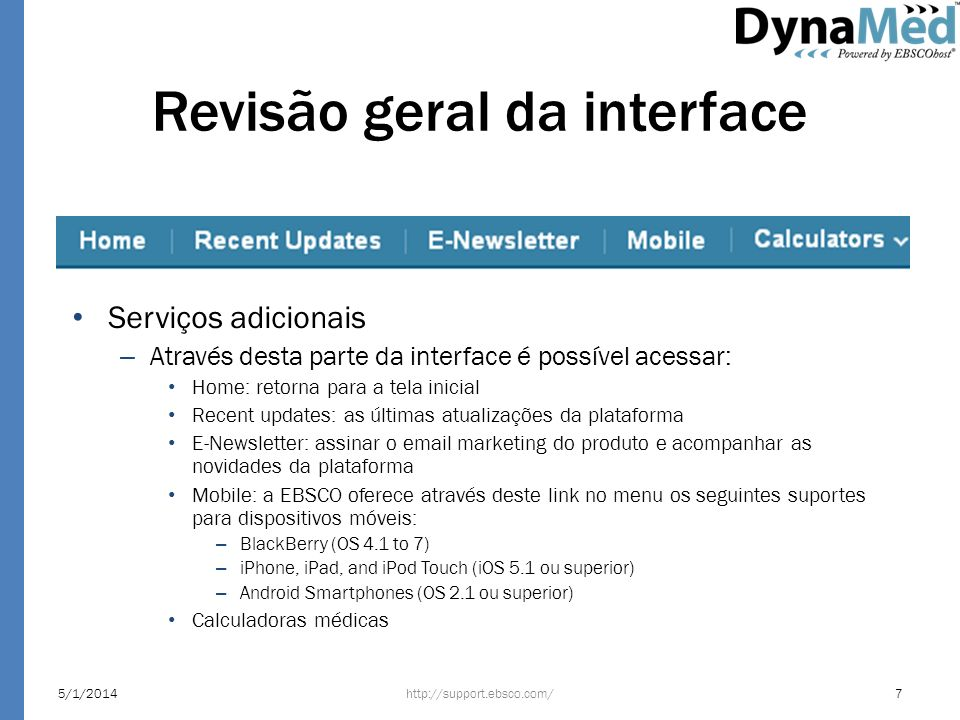 Pesquisa: Categorias http://support.ebsco.com/5/1/201428 Na parte central da interface Dynamed, encontra-se o campo de busca.