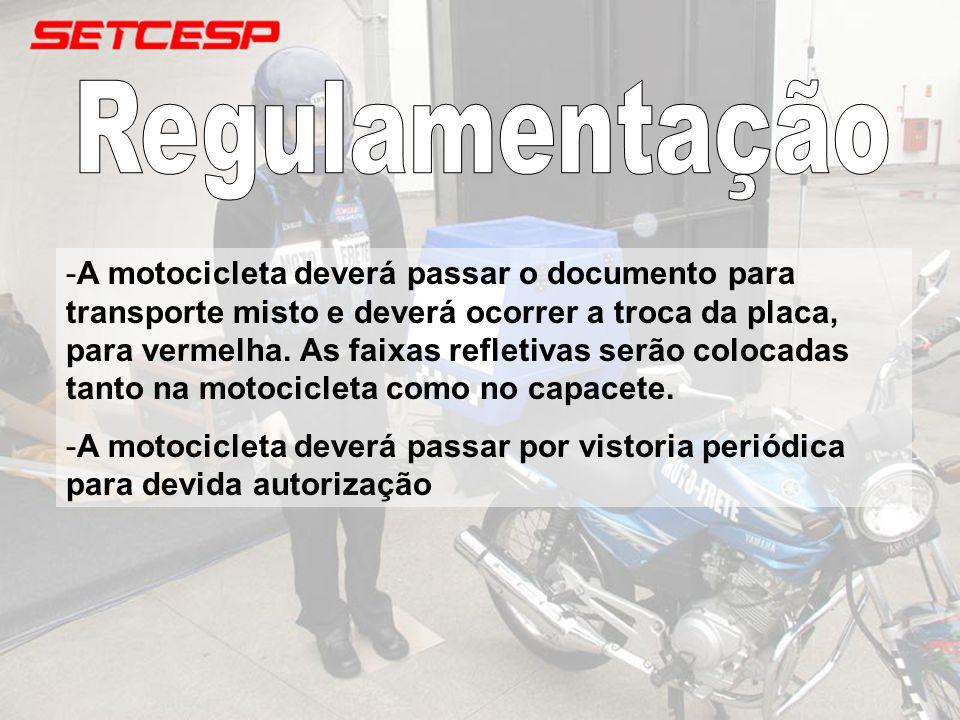 -A motocicleta deverá passar o documento para transporte misto e deverá ocorrer a troca da placa, para vermelha. As faixas refletivas serão colocadas