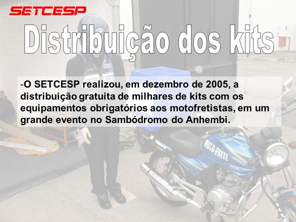 -O SETCESP realizou, em dezembro de 2005, a distribuição gratuita de milhares de kits com os equipamentos obrigatórios aos motofretistas, em um grande