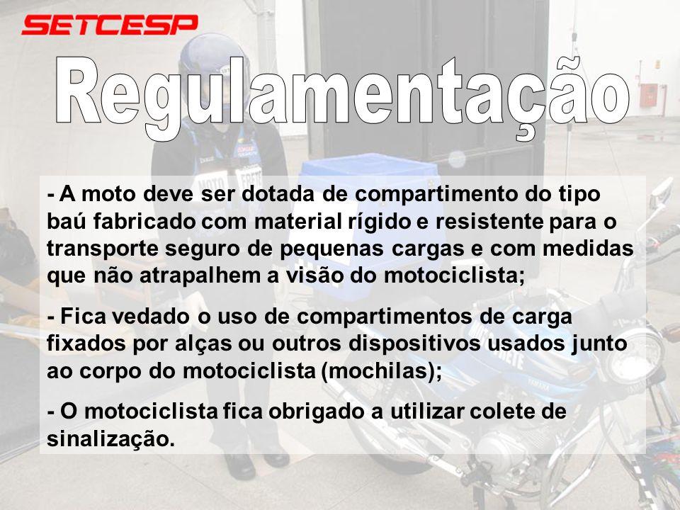 - A moto deve ser dotada de compartimento do tipo baú fabricado com material rígido e resistente para o transporte seguro de pequenas cargas e com med