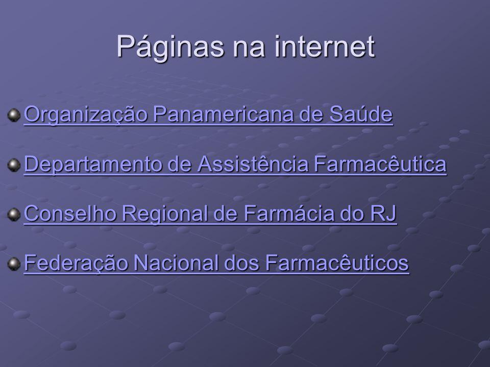 Páginas na internet Organização Panamericana de Saúde Organização Panamericana de Saúde Departamento de Assistência Farmacêutica Departamento de Assis