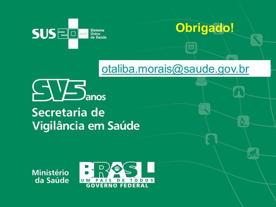 Obrigado! otaliba.morais@saude.gov.br