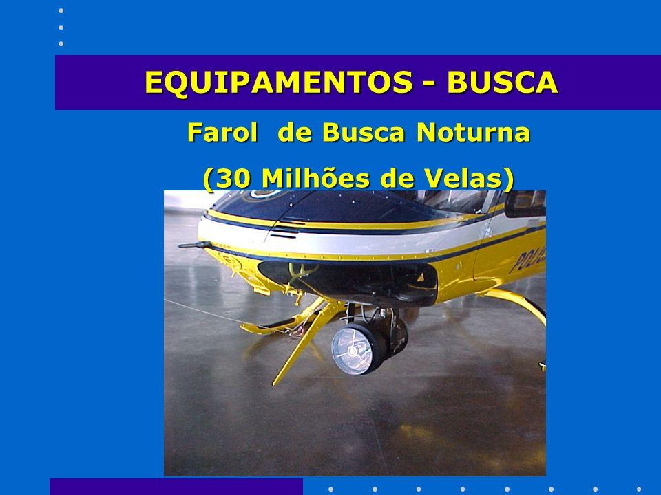 Farol de Busca Noturna (30 Milhões de Velas) EQUIPAMENTOS - BUSCA