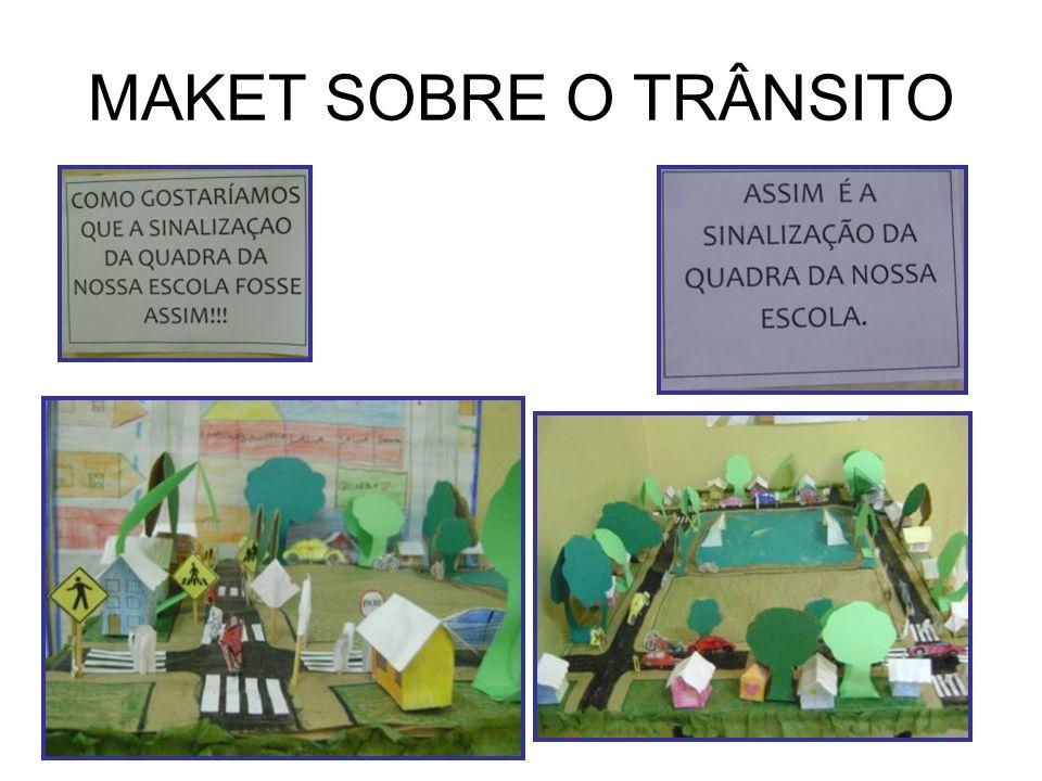 MAKET SOBRE O TRÂNSITO
