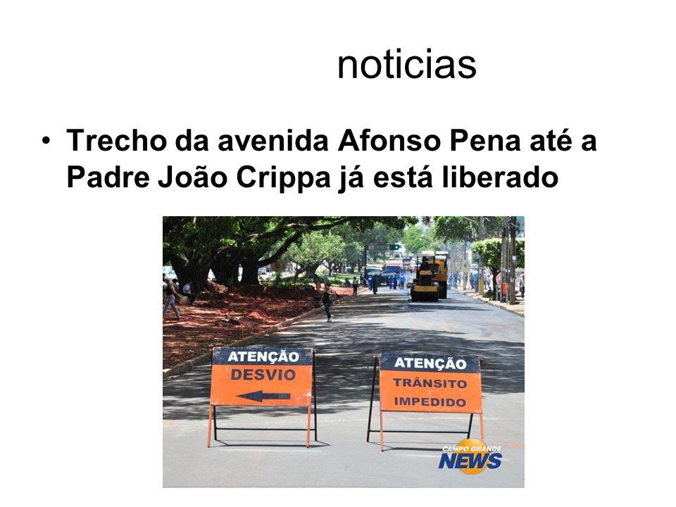 noticias Trecho da avenida Afonso Pena até a Padre João Crippa já está liberado