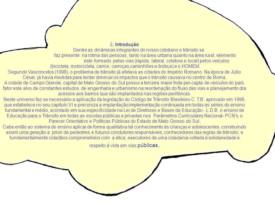 PASSEIO A CIDADE DO TRÂNSITO – DETRANZINHO 3° A E 4° A MATUTINO