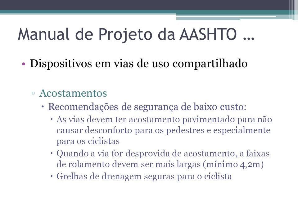 Manual de Projeto da AASHTO … Cap.2 – Design Controls and Criteria Cap.