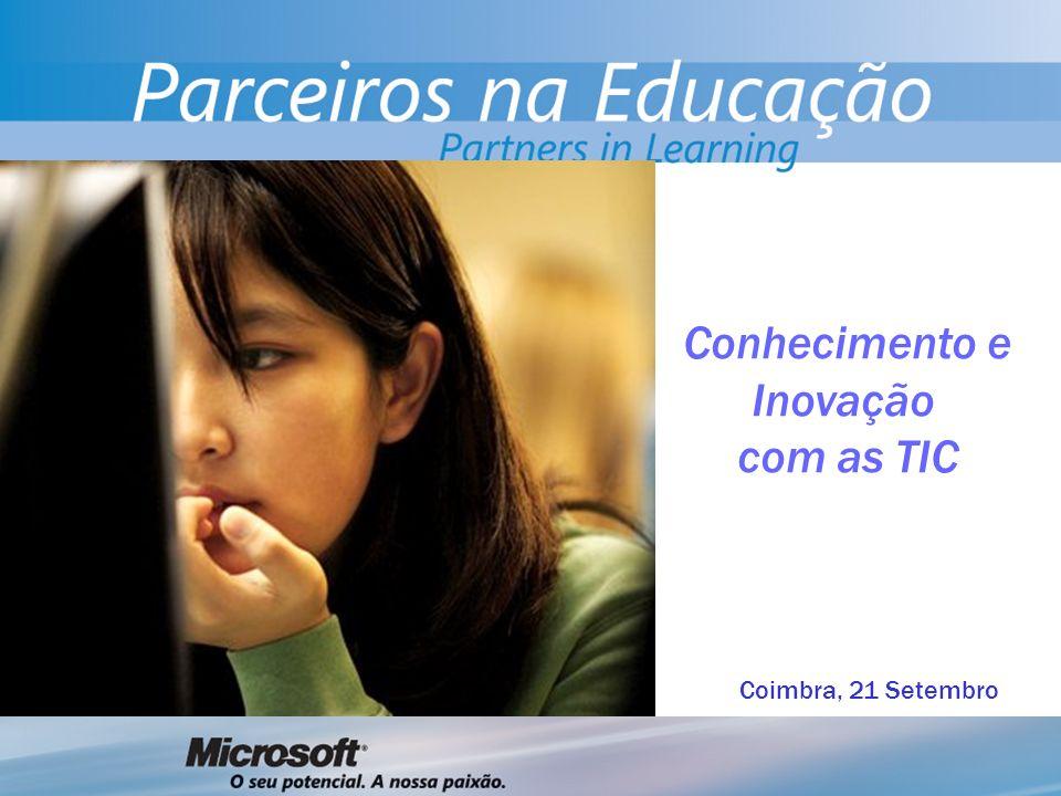 Conhecimento e Inovação com as TIC Coimbra, 21 Setembro