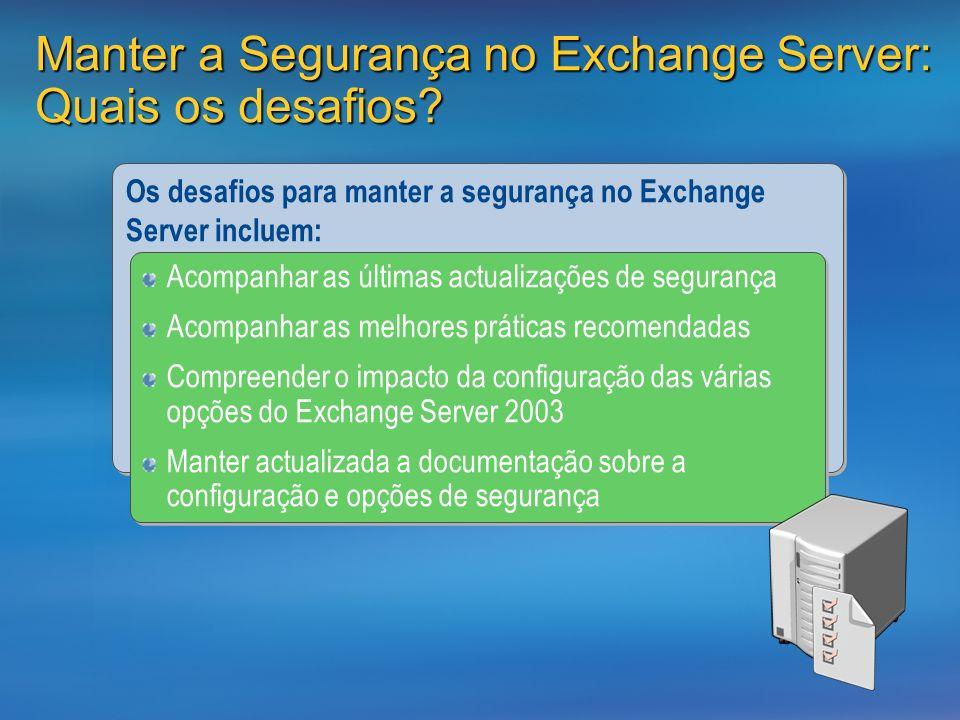 Manter a Segurança no Exchange Server: Quais os desafios.