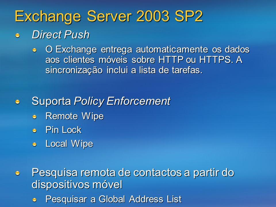 Direct Push O Exchange entrega automaticamente os dados aos clientes móveis sobre HTTP ou HTTPS.