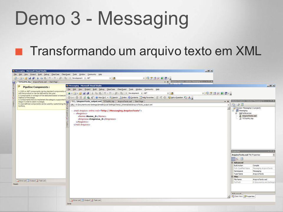 Demo 3 - Messaging Transformando um arquivo texto em XML