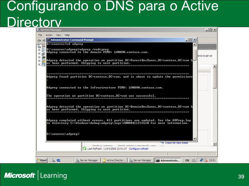 39 Configurando o DNS para o Active Directory