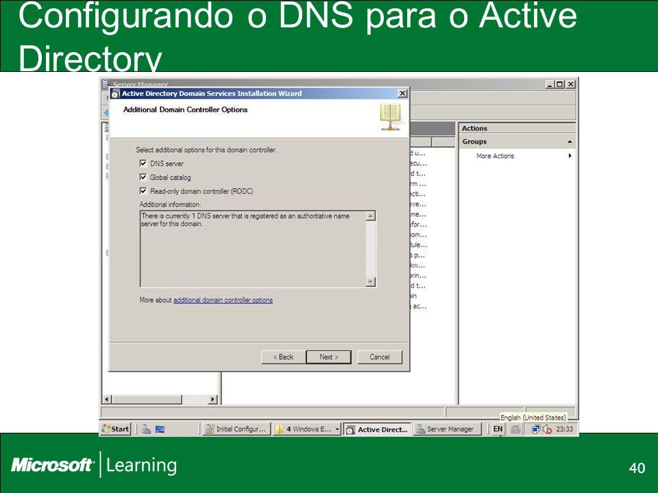 40 Configurando o DNS para o Active Directory