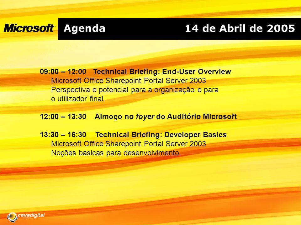 Agenda 09:00 – 12:00 Technical Briefing: End-User Overview Microsoft Office Sharepoint Portal Server 2003 Perspectiva e potencial para a organização e para o utilizador final.