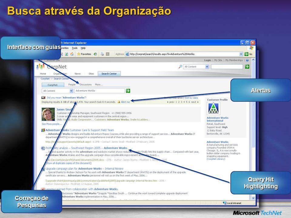 Busca através da Organização Interface com guias Correçao de Pesquisas Alertas Query Hit Highlighting