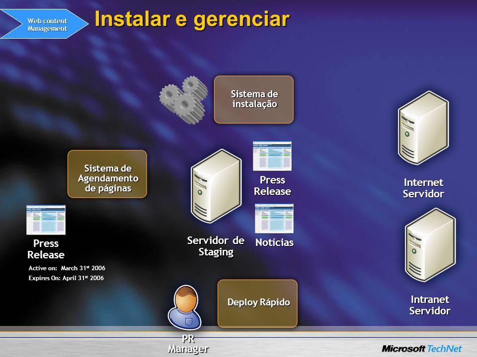 Instalar e gerenciar Servidor de Staging Press Release Internet Servidor Sistema de instalação Deploy Rápido Notícias Web content Management Sistema d