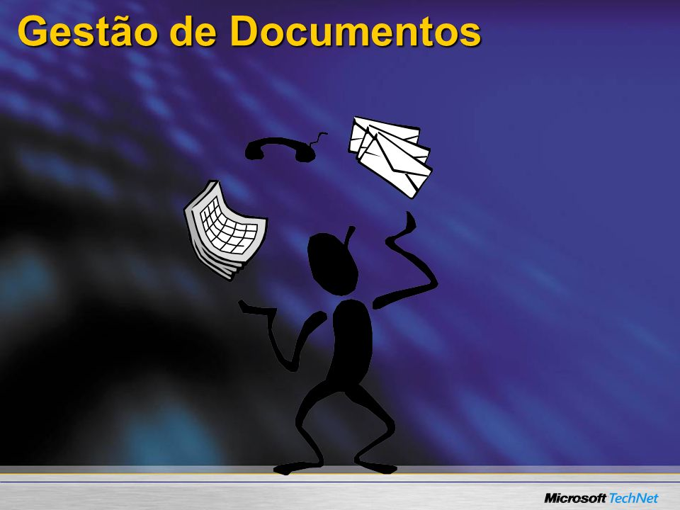 Repositório de Documentos Sales Asia Pacific Region Employment Claims Coletar e Organizar Informações Contracts Repositório de documentos gerenciados Painel de propriedades no Office 2007 XML based Metadata Gestão File Share Scanner ou Multi- function device Word Sites de equipes G.E.D Check-in/Check- out, Major/Minor Versioning, Roles