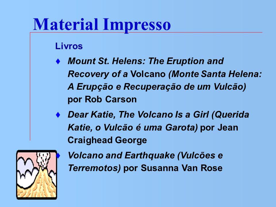 Material Impresso Livros Mount St. Helens: The Eruption and Recovery of a Volcano (Monte Santa Helena: A Erupção e Recuperação de um Vulcão) por Rob C