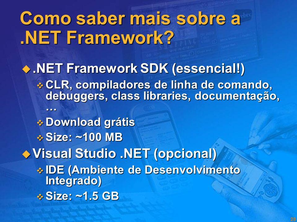 27 As ferramentas de desenvolvimento Cobol RPG MS-BASIC Turbo Pascal QuickBasic Visual Basic PowerBuilder Delphi GUI O PC A Web O sistema XML Web Serv