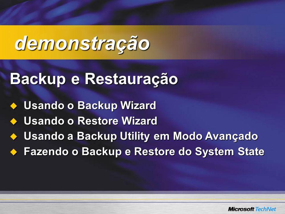 Backup e Restauração Usando o Backup Wizard Usando o Backup Wizard Usando o Restore Wizard Usando o Restore Wizard Usando a Backup Utility em Modo Ava