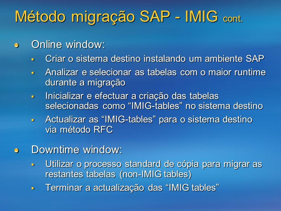 Online window: Criar o sistema destino instalando um ambiente SAP Criar o sistema destino instalando um ambiente SAP Analizar e selecionar as tabelas