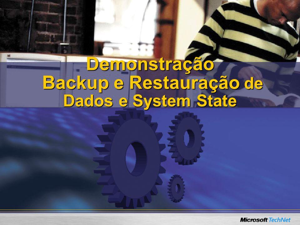 Demonstração Backup e Restauração de Dados e System State