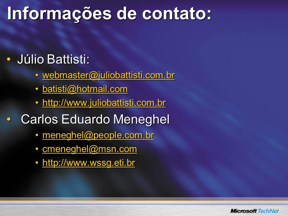 Informações de contato: Júlio Battisti:Júlio Battisti: webmaster@juliobattisti.com.brwebmaster@juliobattisti.com.brwebmaster@juliobattisti.com.br bati