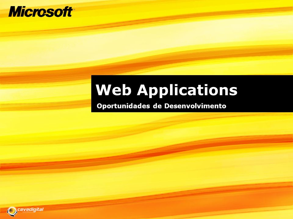 Web Applications Oportunidades de Desenvolvimento