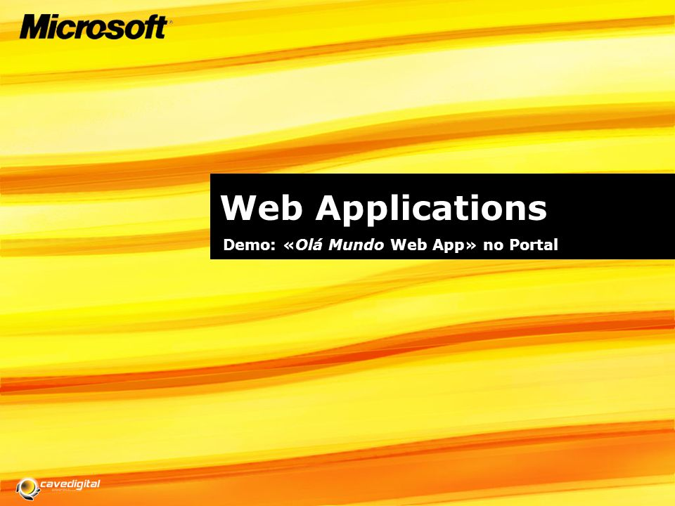 Web Applications Demo: «Olá Mundo Web App» no Portal