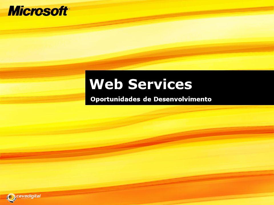 Web Services Oportunidades de Desenvolvimento