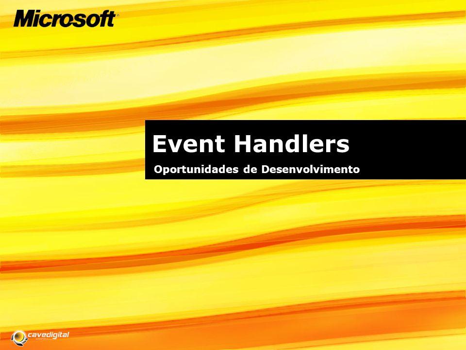 Event Handlers Oportunidades de Desenvolvimento