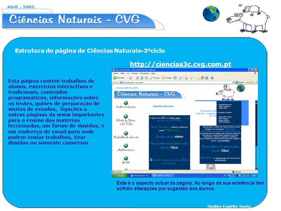 Esta página contém trabalhos de alunos, exercícios interactivos e tradiconais, conteúdos programáticos, informações sobre os testes, guiões de prepara