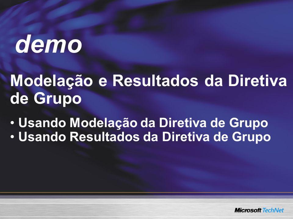 Demo Modelação e Resultados da Diretiva de Grupo Usando Modelação da Diretiva de Grupo Usando Resultados da Diretiva de Grupo demo