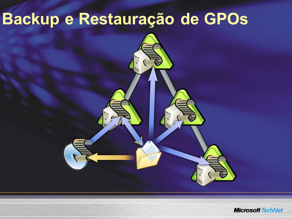 Backup e Restauração de GPOs