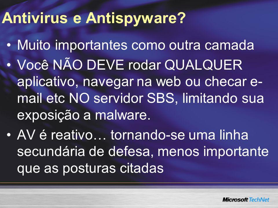 Antivirus e Antispyware.